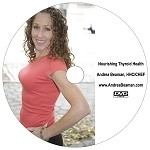 Nourishing Thyroid Health DVD